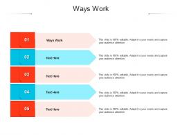 Ways Work Ppt Powerpoint Presentation Styles Guide Cpb