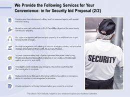 We Provide The Following Services For Your Convenience In For Security Bid Proposal