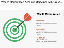 Wealth Maximization Aims And Objectives With Green Dartboard