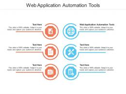 Web Application Automation Tools Ppt Powerpoint Presentation Summary Information Cpb