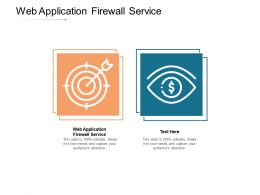 Web Application Firewall Service Ppt Powerpoint Presentation Outline Deck Cpb