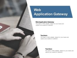 Web Application Gateway Ppt Powerpoint Presentation Summary Example File Cpb