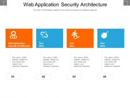 Web Application Security Architecture Ppt Powerpoint Presentation Summary Example Introduction Cpb