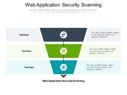 Web Application Security Scanning Ppt Powerpoint Presentation Summary Model Cpb