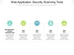 Web Application Security Scanning Tools Ppt Powerpoint Presentation Portfolio Sample Cpb