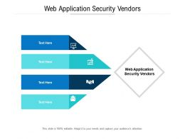 Web Application Security Vendors Ppt Presentation Pictures Themes Cpb