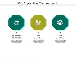 Web Application Test Automation Ppt PowerPoint Presentation Model Summary Cpb