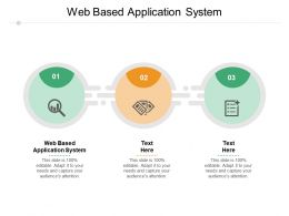 Web Based Application System Ppt Powerpoint Presentation Templates Cpb