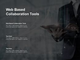 Web Based Collaboration Tools Ppt Powerpoint Presentation Outline Master Slide Cpb