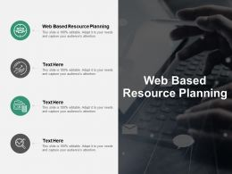Web Based Resource Planning Ppt Powerpoint Presentation Professional Gallery Cpb