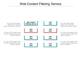 Web Content Filtering Service Ppt Powerpoint Presentation Layouts Outline Cpb