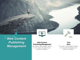 Web Content Publishing Management Ppt Powerpoint Presentation Professional Images Cpb