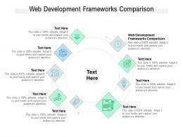 Web Development Frameworks Comparison Ppt Powerpoint Presentation Show Infographic Cpb