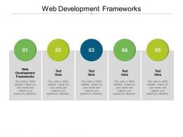 Web Development Frameworks Ppt Powerpoint Presentation Layouts Samples Cpb