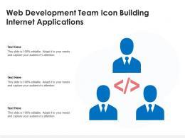 Web Development Team Icon Building Internet Applications