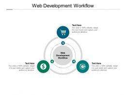 Web Development Workflow Ppt Powerpoint Presentation Gallery Background Designs Cpb
