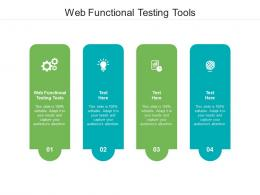 Web Functional Testing Tools Ppt Powerpoint Presentation Outline Ideas Cpb