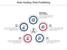 Web Hosting Web Publishing Ppt Powerpoint Presentation Visual Aids Professional Cpb