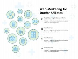 Web Marketing For Doctor Affiliates Ppt Powerpoint Presentation Layouts Graphics