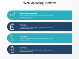 Web Marketing Platform Ppt Powerpoint Presentation Summary Slides Cpb