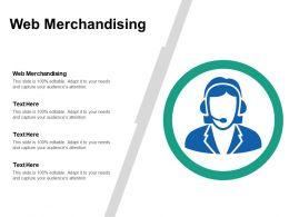Web Merchandising Ppt Powerpoint Presentation Infographic Template Example Topics Cpb