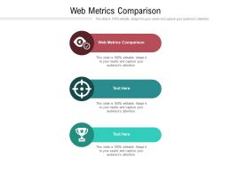 Web Metrics Comparison Ppt Powerpoint Presentation Styles Graphics Download Cpb