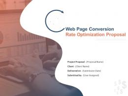 Web Page Conversion Rate Optimization Proposal Powerpoint Presentation Slides