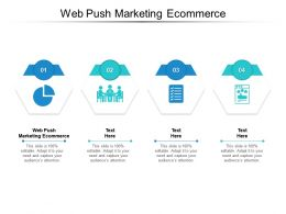 Web Push Marketing Ecommerce Ppt Powerpoint Presentation Pictures Portrait Cpb