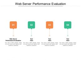 Web Server Performance Evaluation Ppt Powerpoint Presentation Layouts Topics Cpb