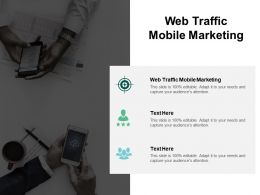 Web Traffic Mobile Marketing Ppt Powerpoint Presentation Images Cpb