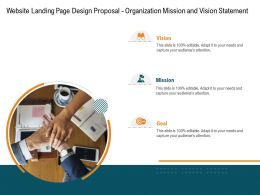 Website Landing Page Design Proposal Organization Mission And Vision Statement Ppt Powerpoint Guidelines