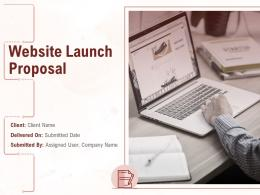 Website Launch Proposal Powerpoint Presentation Slides