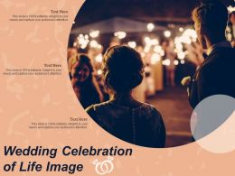 Wedding Celebration Of Life Image