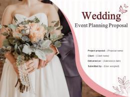 Wedding Event Planning Proposal Powerpoint Presentation Slides