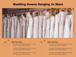 Wedding Gowns Hanging In Store