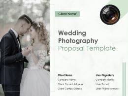Wedding Photography Proposal Template Powerpoint Presentation Slides