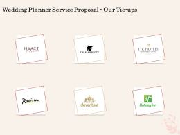 Wedding Planner Service Proposal Our Tie Ups Ppt Powerpoint Ideas Example