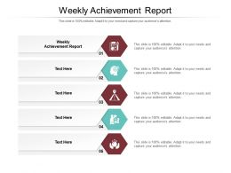 Weekly Achievement Report Ppt Powerpoint Presentation Layouts Example File Cpb