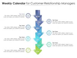 Weekly Calendar For Customer Relationship Managers Infographic Template