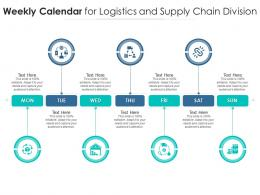 Weekly Calendar For Logistics And Supply Chain Division Infographic Template