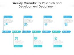 Weekly Calendar For Research And Development Department Infographic Template