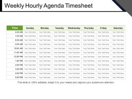 Weekly Hourly Agenda Timesheet Powerpoint Slides