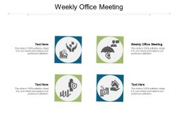 Weekly Office Meeting Ppt Powerpoint Presentation Slides Objects Cpb