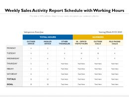 Weekly Sales Activity Report Schedule With Working Hours