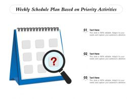 Weekly Schedule Plan Based On Priority Activities