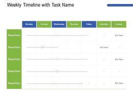 Weekly Timeline With Task Name M3202 Ppt Powerpoint Presentation Outline Images
