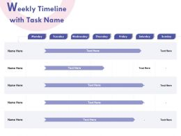 Weekly Timeline With Task Name R154 Ppt Powerpoint Presentation File Elements
