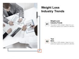 Weight Loss Industry Trends Ppt Powerpoint Presentation Inspiration Templates Cpb