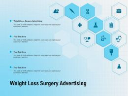 Weight Loss Surgery Advertising Ppt Powerpoint Presentation Infographics File Formats