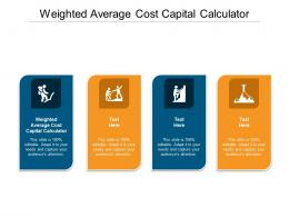 Weighted Average Cost Capital Calculator Ppt Powerpoint Presentation Ideas Background Cpb